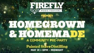 Firefly Music Festival: Homegrown & Homemade @ Painted Stave Distilling